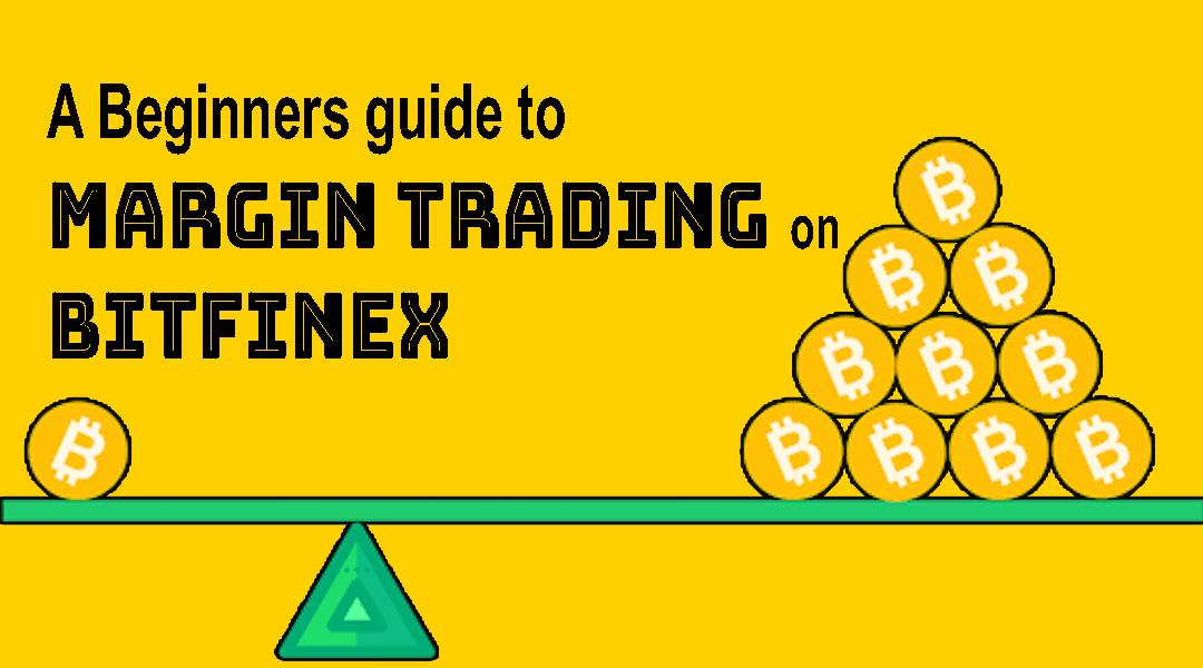 Bitfinex Margin Trading guide