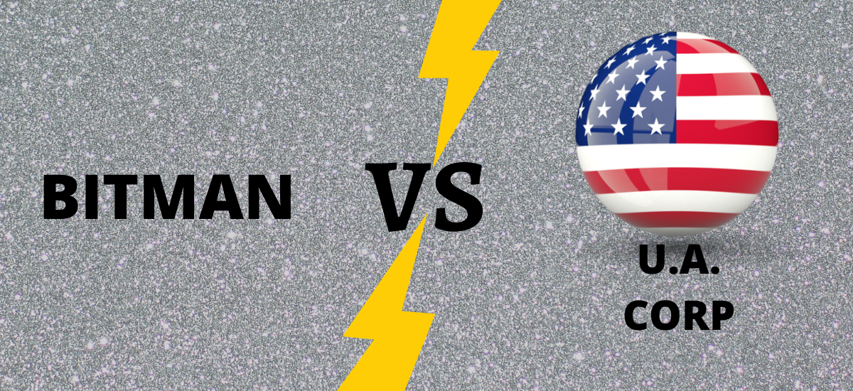 Heat Rises in the Case of Bitman Vs the United  American Corp