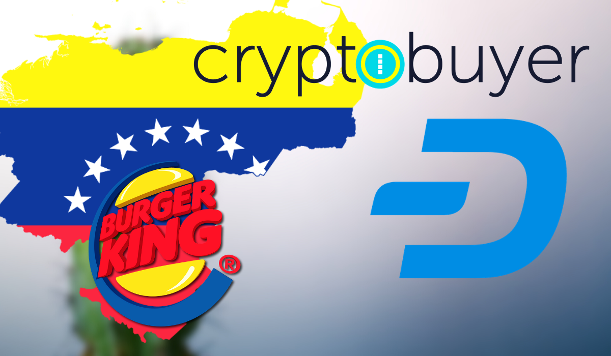 Burger King Partners With Cryptobuyer, Starts Accepting Dash in Venezuela