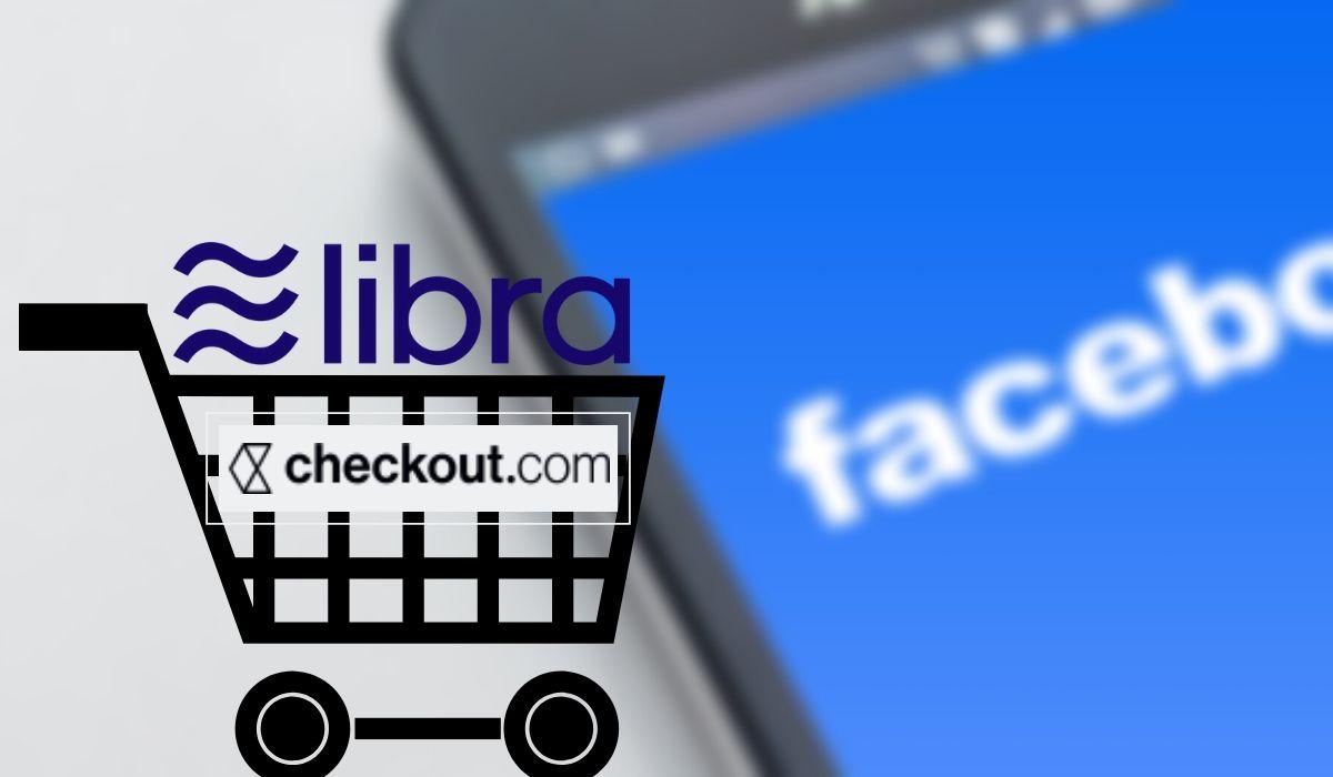 Facebook's cryptocurrency Libra Association Checkout.com